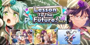 バンドリ_Lesson To The Future!ガチャ_top